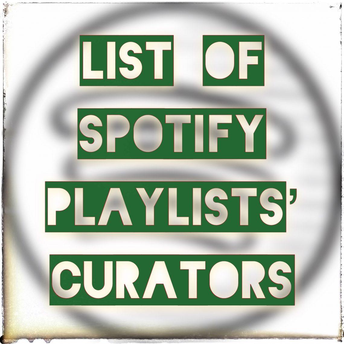 List of Spotify Playlist Curators
