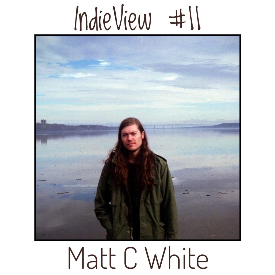 Matt C White (realizer) - IndieView #11 (Interview) Spotify and Streamings