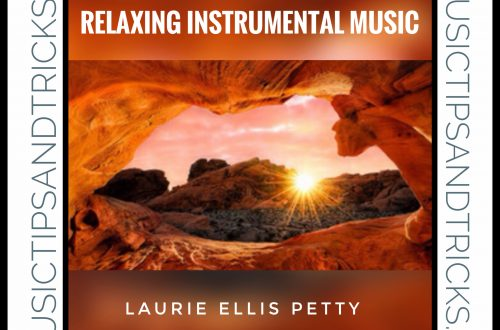 Laurie Ellis Petty - Relaxing Instrumental Music
