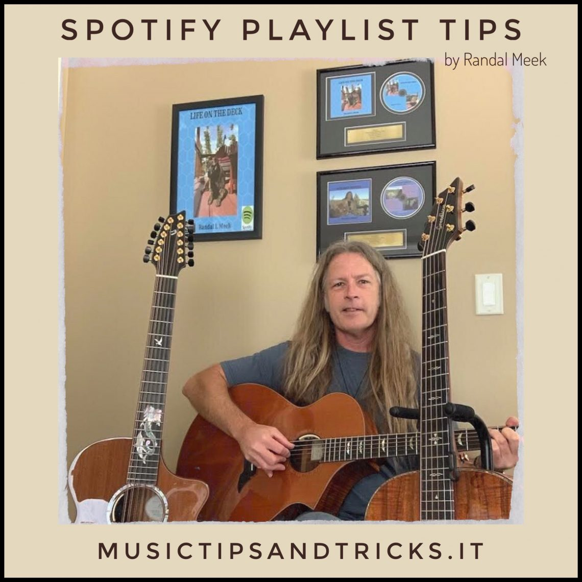 Spotify Playlist Tips by Randal Meek | Guitar Lessons Online - Tips